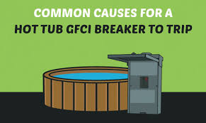10 common causes for a hot tub gfci breaker to trip common causes for a hot tub gfci breaker to trip