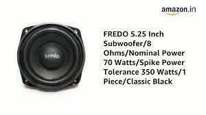 FREDO 5.25 Inch Subwoofer/8Ω/Nominal Power 70 Watts/Spike Power Tolerance  350 Watts/1 Piece/Classic Black : Amazon.in: Electronics