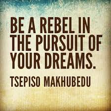 Pursuit Of Dreams Quotes Best of Rebellion Quotes Quotes About Rebellion Sayings About Rebellion