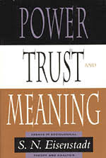 power trust and meaning essays in sociological theory and  power trust and meaning