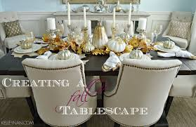 Fall Table Scapes Creating A Fall Tablescape Kelley Nan