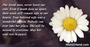 Our Loved Ones, Never Leave Our, Sympathy Message For Loss Of Wife