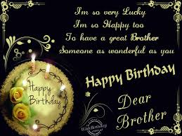 Beautiful How To Wish Happy Birthday To Brother Top Colection For