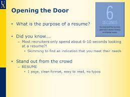 Opening the Door What is the purpose of a resume Did you know