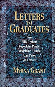 Letters to Graduates: Grant, Myrna: 9780687215638: Amazon.com: Books