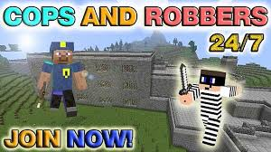 cops and robbers 24 7