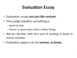 evaluation essay lecture recap how to write an argumentative  evaluation essays are just like reviews
