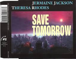 Jermaine Jackson Feat. Theresa Rhodes - Save Tomorrow (1995, CD) | Discogs