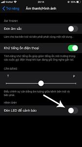 Cách bật đèn LED thông báo trên iOS 13 cho iPhone