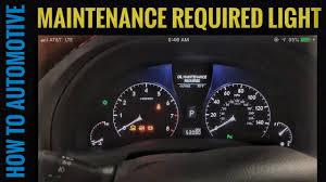 2008 Lexus Rx 350 Maintenance Light How To Reset The Maintenance Required Light On A 2012 Lexus