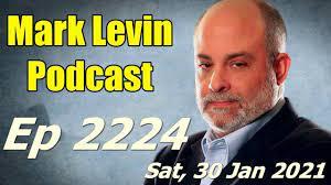 Mark Levin Audio Rewind: Ep 2224 - Sat, 30 Jan 2021 - YouTube