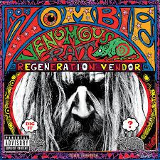<b>Rob Zombie</b>: <b>Venomous</b> Rat Regeneration Vendor - Music on ...