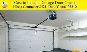 garage door s and installation cost install garage door opener 2 to a within for
