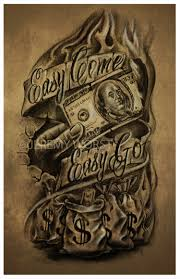Jeremy Worst Easy Come Easy Go Sketch Artwork Tattoo Money Design Graphic