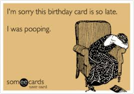 Belated Birthday Jokes | Kappit via Relatably.com