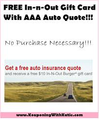 Free Auto Quote Enchanting FREE 48 InNOut Gift Card With AAA Auto Quote No Purchase