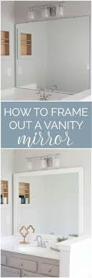 mirror bathroom how to build a wood frame around a bathroom mirror bathroom