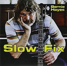 Amazon   Slow Fix   Bernie Hayes   輸入盤   音楽
