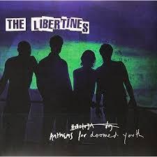 The <b>Libertines</b> - <b>Anthems for</b> Doomed Youth | The libertines ...