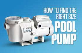 how to find the right size pool pump