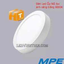 Đèn LED ốp trần nổi 6W, 12W, 18W, 24W ánh sáng trắng, vàng MPE (NÊN MUA)
