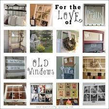 old windows tons of great diy projects using old windows some great decor ideas