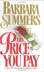 The Price You Pay: Summers, Barbara: 9781567430479: Amazon.com: Books