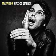 <b>Coombes</b>, <b>Gaz</b> - <b>Matador</b> - Amazon.com Music