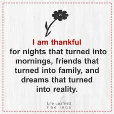 Thankful Quotes For Friends Beauteous Famous Quotes Friendship I Am Thankful For Nights That Turned Into
