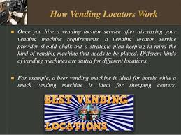 Vending Machines Locator Service Best Find The Ideal And Best Vending Location Jayne Manziel