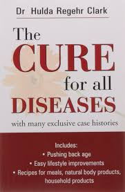 Hulda Clark Frequency Chart Buy The Cure For All Diseases 1 Cure Series Book Online
