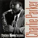 The Complete Savoy Sessions