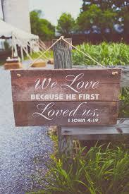 best wedding bible ideas wedding bible verses diy wedding sign we love because