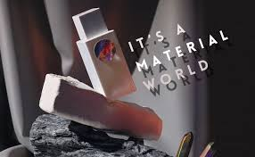 It's a material world – turning lead into gold.