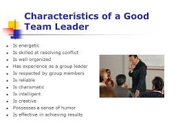 Qualities Of A Good Team Leader Qualities Of A Good Team Player Essay
