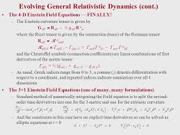 evolving general relativistic dynamics cont the 4 d einstein field equations