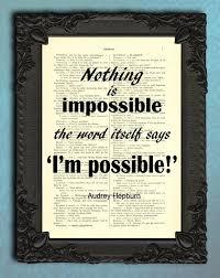 Citation De Citations Positives Audrey Hepburn Art Mural Positif Rien Est Impossibles Inspiration Dictons Page De Livre De Motivation Affiche