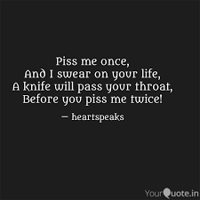 Piss your pass status quotes