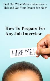 cheap prepare for job interview prepare for job interview get quotations middot how to prepare for any job interview out what makes interviewers tick and get