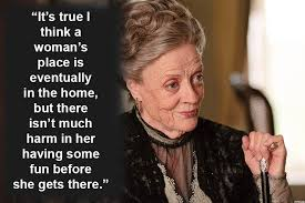 Dowager Countess Quotes Simple Downton Abbey 48 Best Quotes From Maggie Smith's Dowager Countess