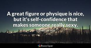 SelfConfidence Quotes BrainyQuote Interesting Quotes About Self Confidence