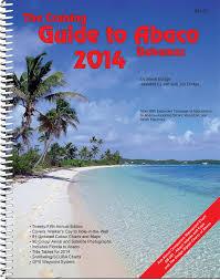 Tide Chart Abaco Bahamas The Cruising Guide To Abaco Bahamas 2014 Steve Dodge Jon
