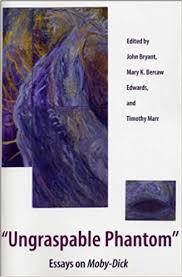 amazon com ungraspable phantom essays on moby dick  amazon com ungraspable phantom essays on moby dick 9781606350683 john bryant mary k bercaw edwards timothy marr books