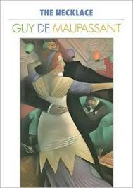 the necklace by guy de maupassant essay the necklace by guy de maupassant