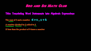 translating word statements into algebraic expressions algebra i