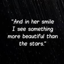Describing Her Beauty Quotes Best of And In Her Smile I See Something More Beautiful Than The Stars