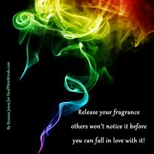 Fragrance Of Love Inspirational Images And Quotes