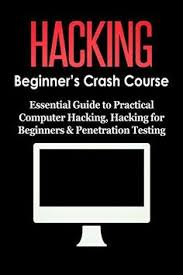 guide to practical puter hacking hacking for beginners testing puter systems puter programming puter science book