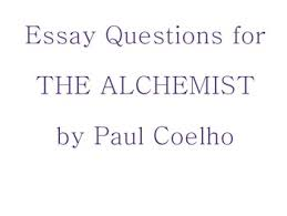 essay questions for the alchemist by paul coelho by litteachernadine essay questions for the alchemist by paul coelho