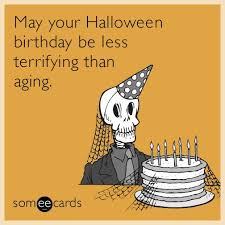 halloween birthday greeting 15 best halloween birthday posts images on pinterest birthday